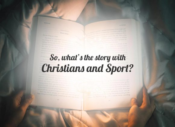 …Christians and Sport?