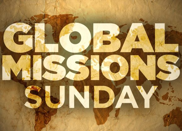 Global Missions Sunday – Evening Service