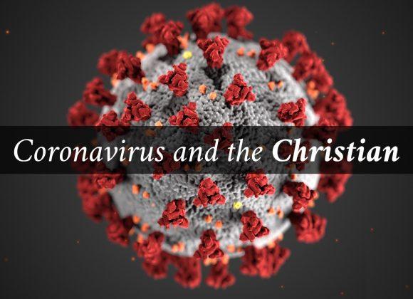 Coronavirus and the Christian