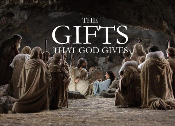 The Gifts That God Gives (3)